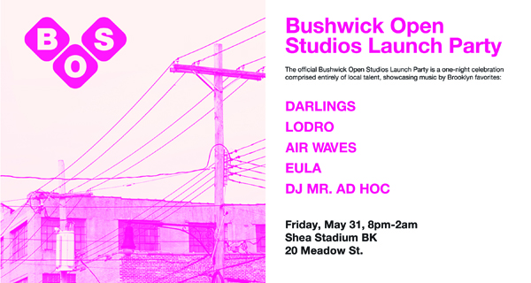 Bushwick Open Studios Launch Party w/ Darlings, Lodro, Airwaves & EULA