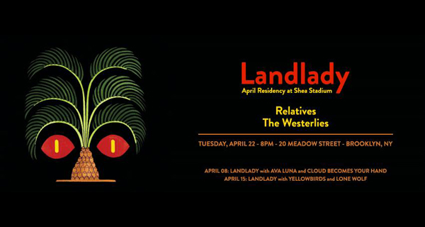 Landlady Presents: Landlady, Relatives & The Westerlies