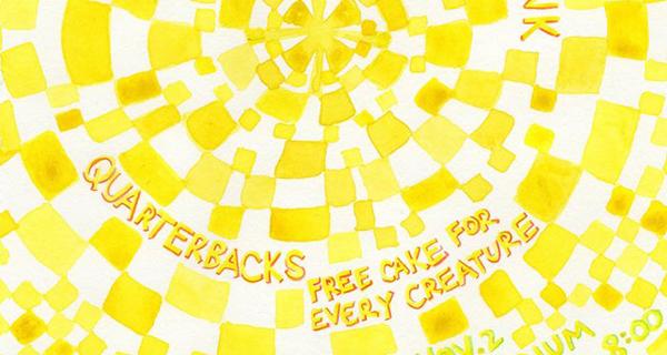 Quarterbacks, Free Cake For Every Creature, Stephen Steinbrink & Alice
