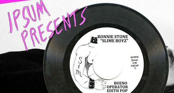Ipsum & Shea Present: Ronnie Stone, Slime Boyz, Bueno & Edith Pop